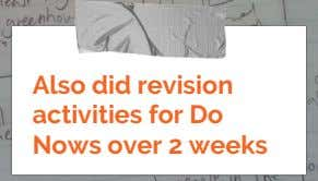 Also did revision activities for Do Nows over 2 weeks