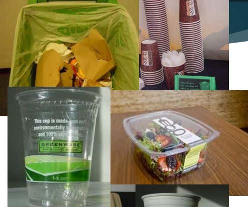 Food Ware Accepted as Compostable  Paper or Plant Pulp/Fiber  Recycled Paper  Bagasse/Sugarcane 