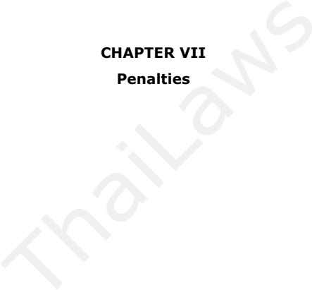 CHAPTER VII Penalties