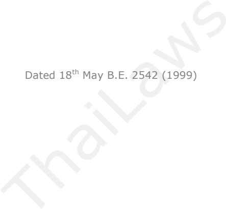 Dated 18 th May B.E. 2542 (1999)