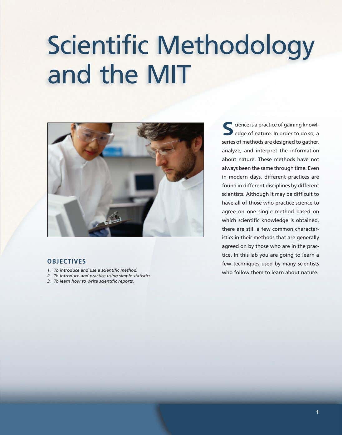 Scientific Methodology and the MIT S cience is a practice of gaining knowl- edge of