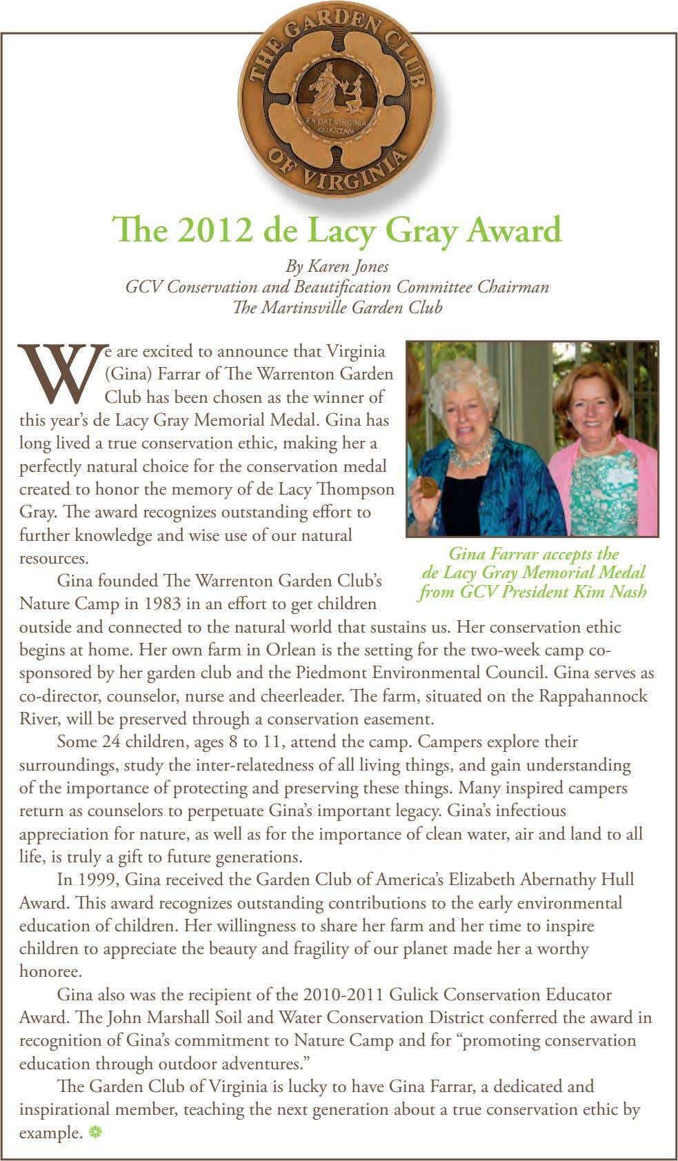 The 2012 de Lacy Gray Award By Karen Jones GCV Conservation and Beautification Committee Chairman The