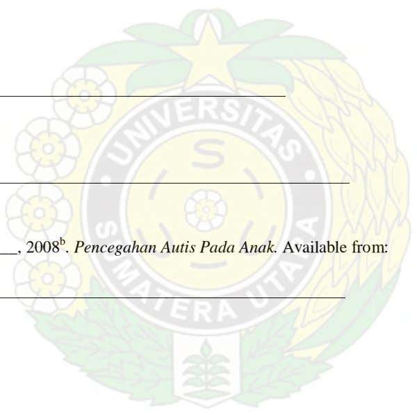 , 2008 b . Pencegahan Autis Pada Anak. Available from:
