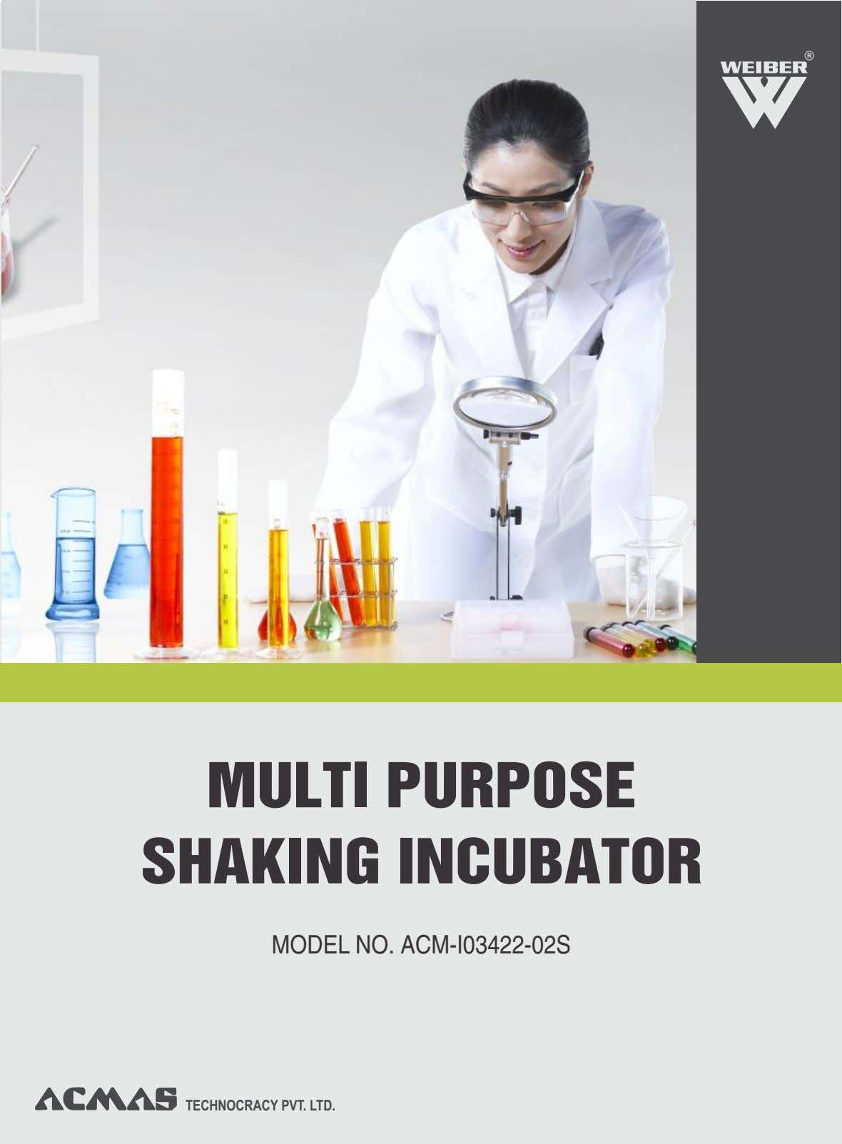 R MULTI PURPOSE SHAKING INCUBATOR MODEL NO. ACM-I03422-02S TECHNOCRACY PVT. LTD.