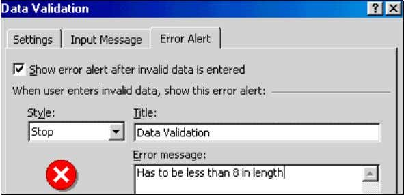 "the dialog by clicking on the button OK. Figure 32: Always enter an ""Error Alert"" that"