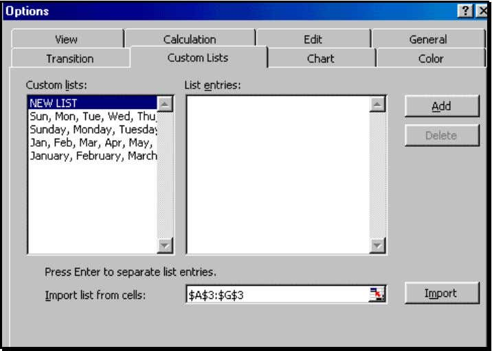 "to Save Time Figure 62: Importing the new ""Custom List"" Execute the dialog by clicking on"