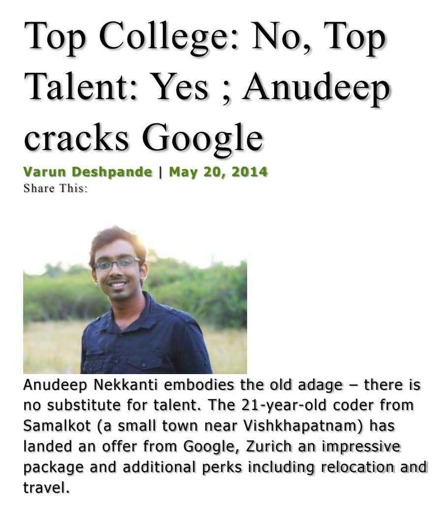 Top College: No, Top Talent: Yes ; Anudeep cracks Google Varun Deshpande | May 20, 2014