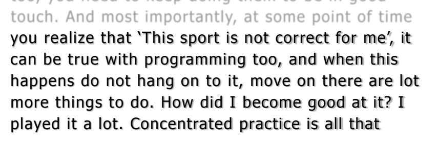 "you realize that ""This sport is not correct for me"", it can be true with programming"