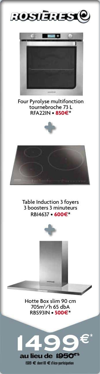 Four Pyrolyse multifonction tournebroche 73 L RFA22IN • 850e* Table Induction 3 foyers 3 boosters