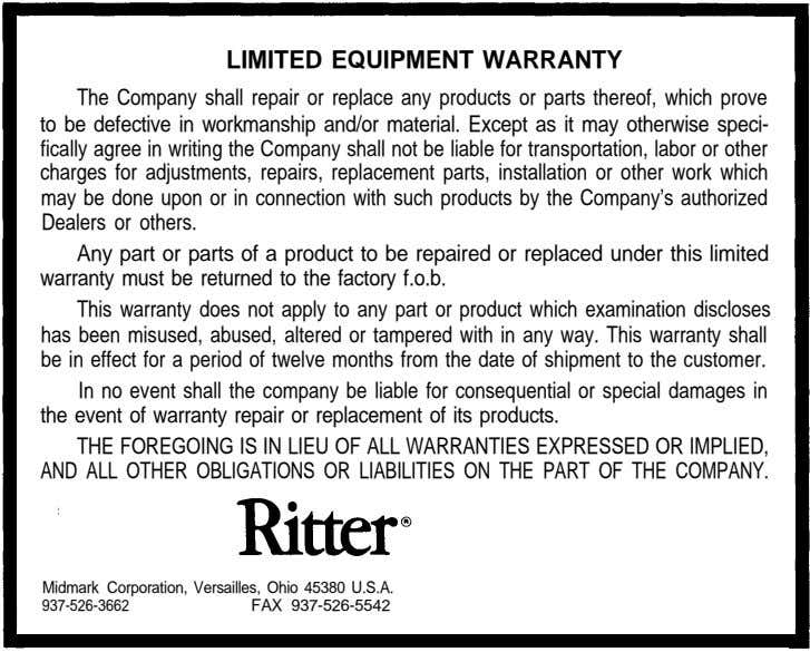 LIMITED EQUIPMENT WARRANTY The Company shall repair or replace any products or parts thereof, which