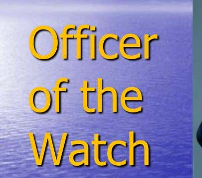 Officer of the Watch