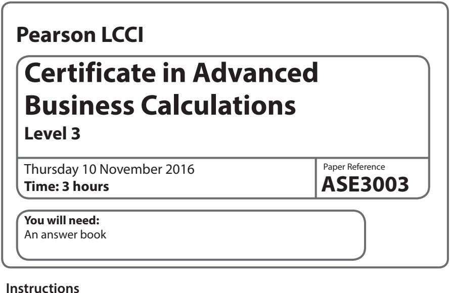 Pearson LCCI Certificate in Advanced Business Calculations Level 3 Thursday 10 November 2016 Time: 3