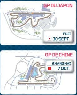GP DU JAPON FUJI 30 SEPT. GP DE CHINE SHANGHAI 7OCT.