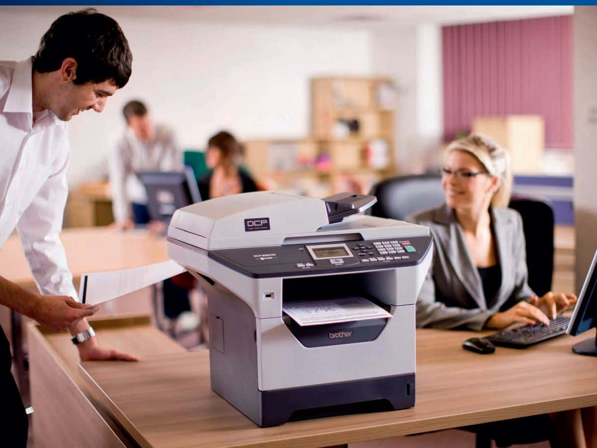 DCP -8085DN High Speed Mono Laser Multifunction Printer with Automatic Duplex and Network Get a notably