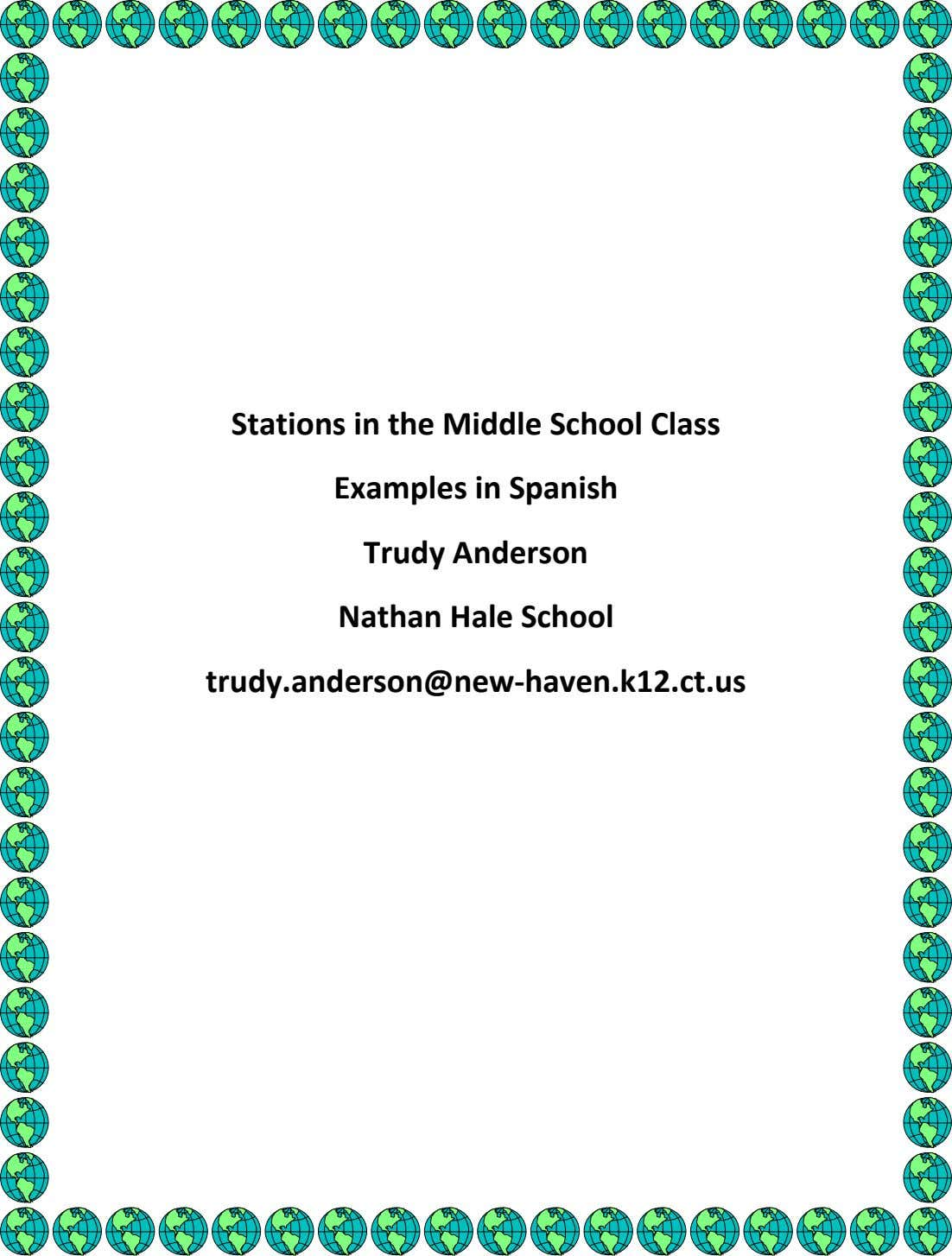 Stations in the Middle School Class Examples in Spanish Trudy Anderson Nathan Hale School