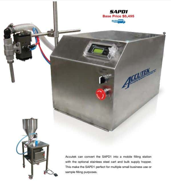SAPd1 Base Price $5,495 Accutek can convert the SAPD1 into a mobile filling station with