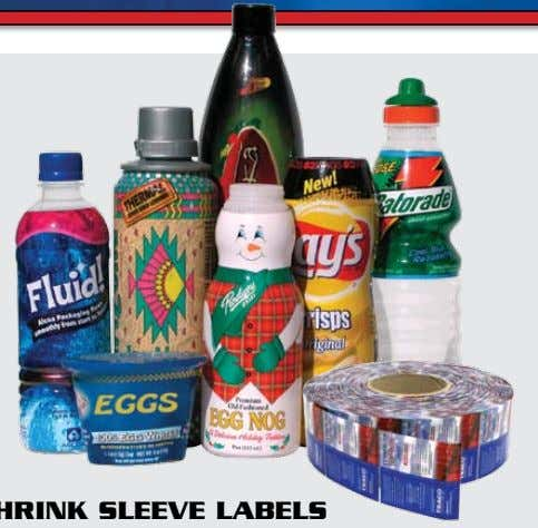 job dependant. Contact a Sales Representative for details. SHRINK SLEEVE LABELS Printed shrink labels are a