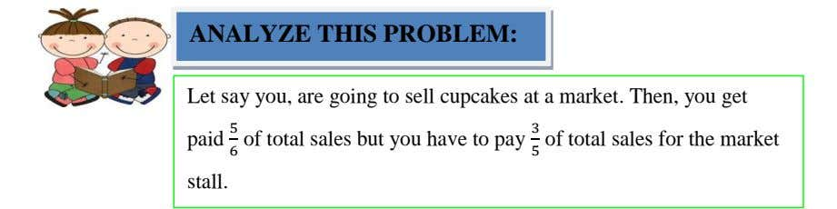 ANALYZE THIS PROBLEM: Let say you, are going to sell cupcakes at a market. Then,