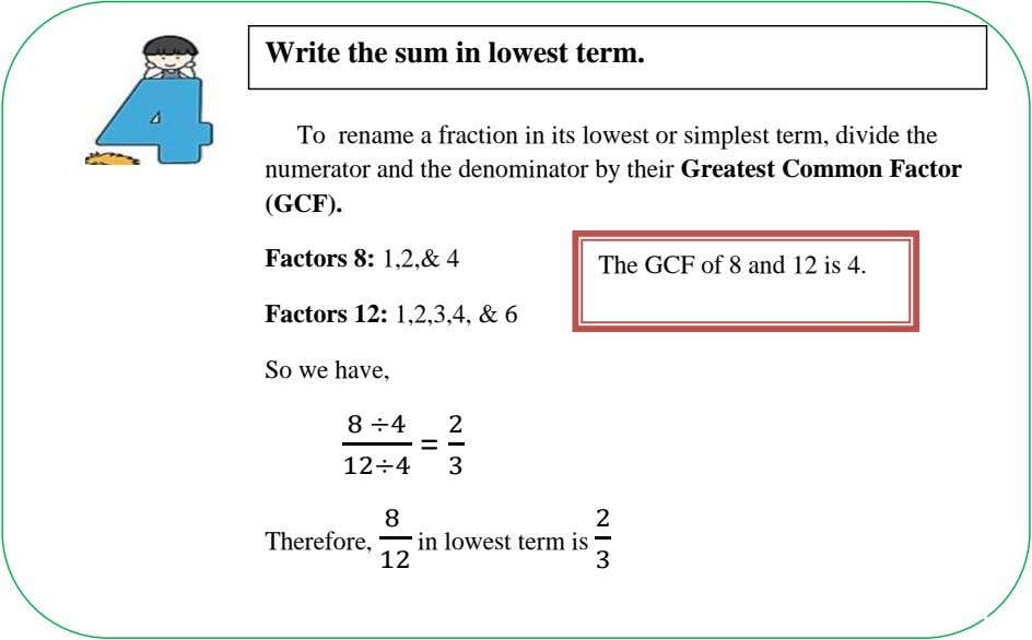 Write the sum in lowest term. To rename a fraction in its lowest or simplest