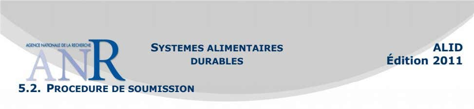 SYSTEMES ALIMENTAIRES DURABLES ALID Édition 2011 5.2. PROCEDURE DE SOUMISSION