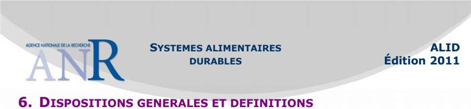 SYSTEMES ALIMENTAIRES ALID DURABLES Édition 2011 6. DISPOSITIONS GENERALES ET DEFINITIONS