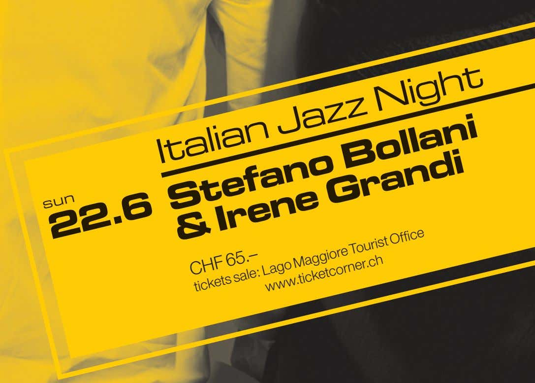 Italian no Nig Jazz Bollani ndi CHF 65.– Lago Maggiore Tourist Office tickets sale: www.ticketcorner.ch
