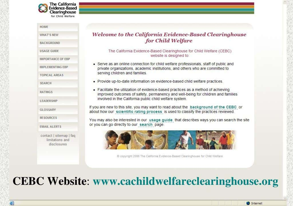CEBC Website: www.cachildwelfareclearinghouse.org