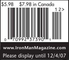 $5.98 $7.98 in Canada 1 2> 0 70992 37390 1 www.IronManMagazine.com Please display until 12/4/07