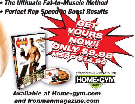 GET GET YOURS YOURS NOW!! NOW!! ONLY $9.95 • The Ultimate Fat-to-Muscle Method ONLY $9.95