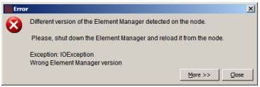 of Element Manager if you are upgrading from P5 to P6. If this happens, close EM