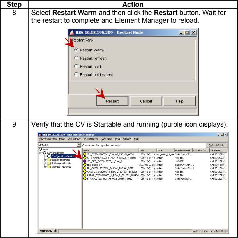 Step Action 8 Select Restart Warm and then click the Restart button. Wait for the