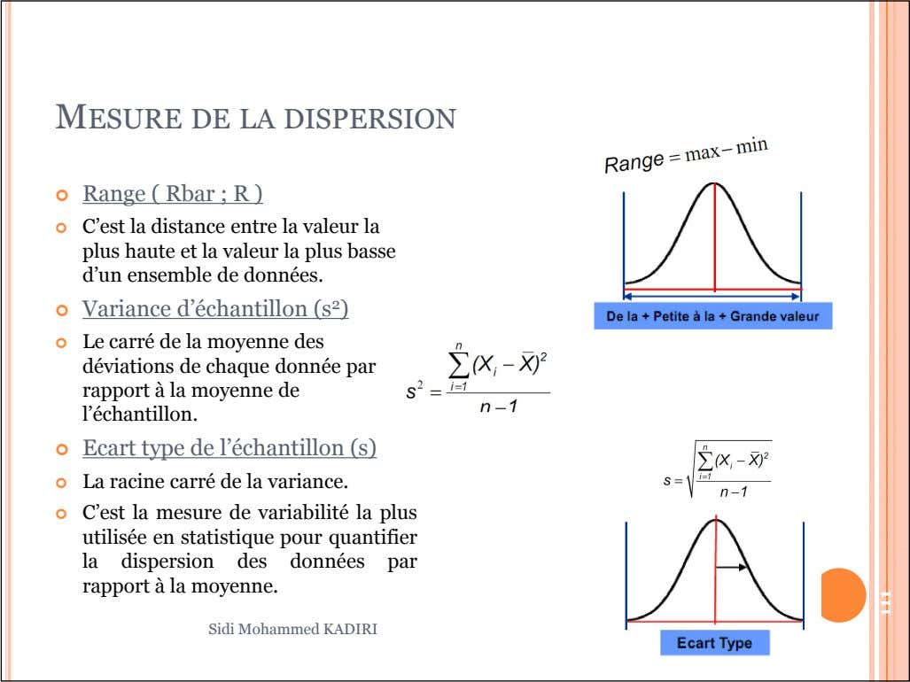 MESURE DE LA DISPERSION  Range ( Rbar ; R )  C'est la distance