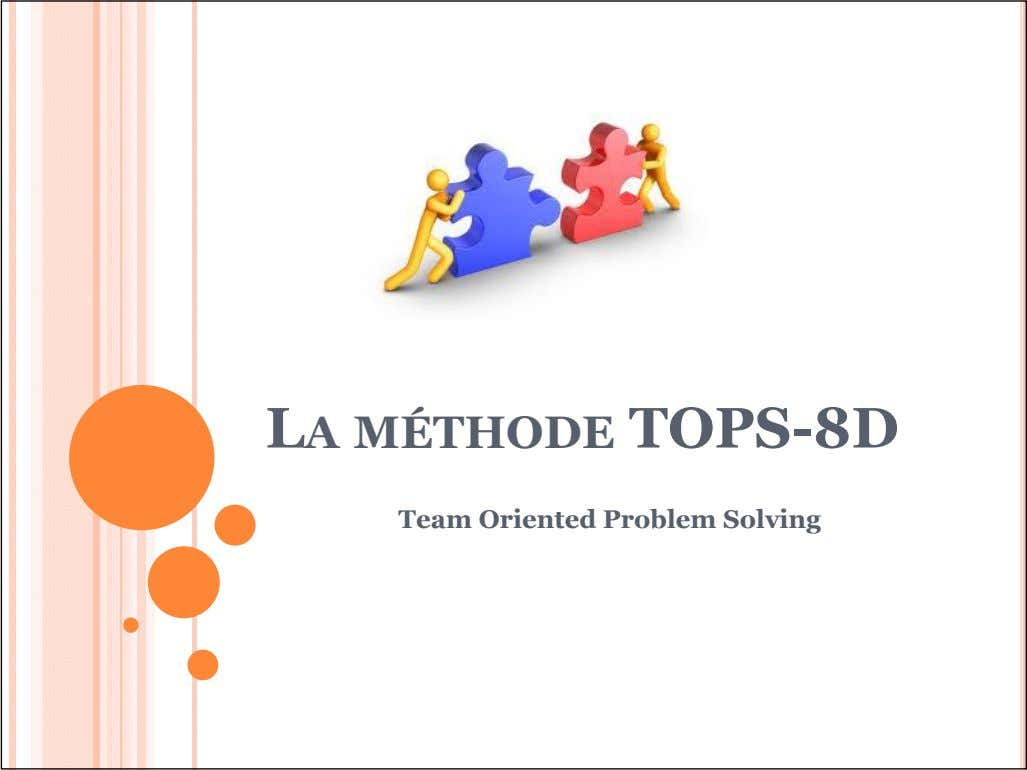LA MÉTHODE TOPS-8D Team Oriented Problem Solving
