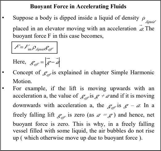 Buoyant Force in Accelerating Fluids • Suppose a body is dipped inside a liquid of
