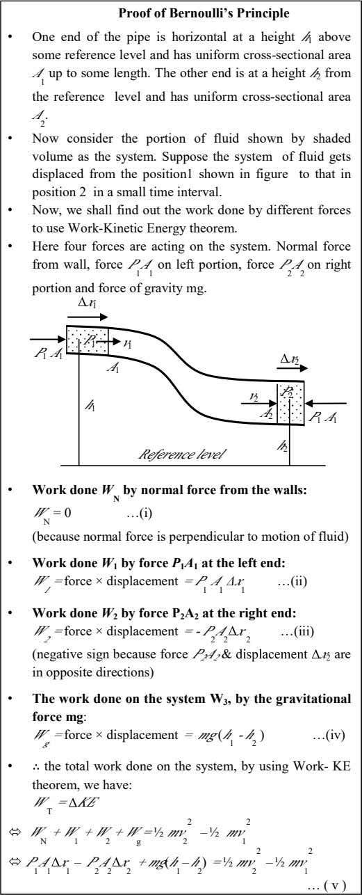 Proof of Bernoulli's Principle • One end of the pipe is horizontal at a height