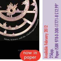 now in paper Available February 2012 256pp. Paper ISBN 978-0-300-17771-8 £12.99*