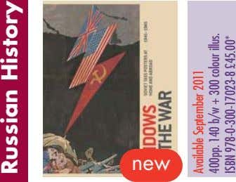new Russian History Available September 2011 400pp. 140 b/w + 300 colour illus. ISBN 978-0-300-17023-8