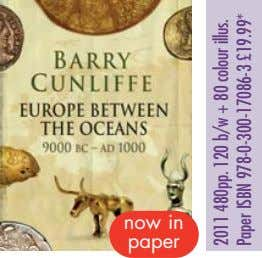 now in paper 2011 480pp. 120 b/w + 80 colour illus. Paper ISBN 978-0-300-17086-3 £19.99*