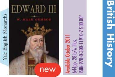 British History new Yale English Monarchs Available October 2011 644pp. 28 b/w illus. ISBN 978-0-300-11910-7