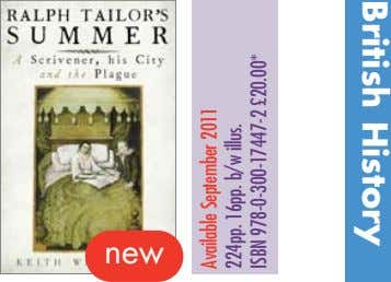 British History new Available September 2011 224pp. 16pp. b/w illus. ISBN 978-0-300-17447-2 £20.00*