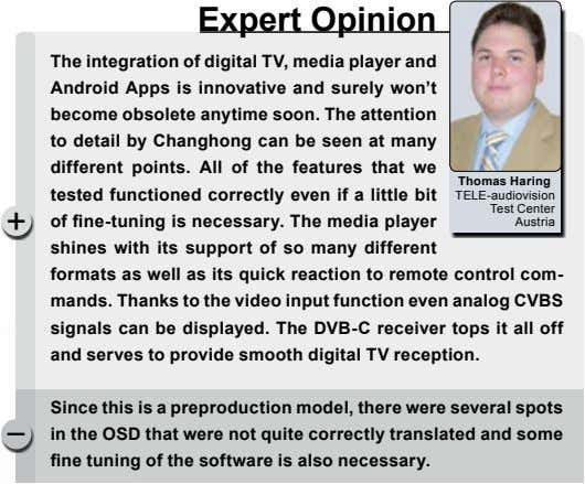 Expert opinion The integration of digital Tv, media player and Android Apps is innovative and