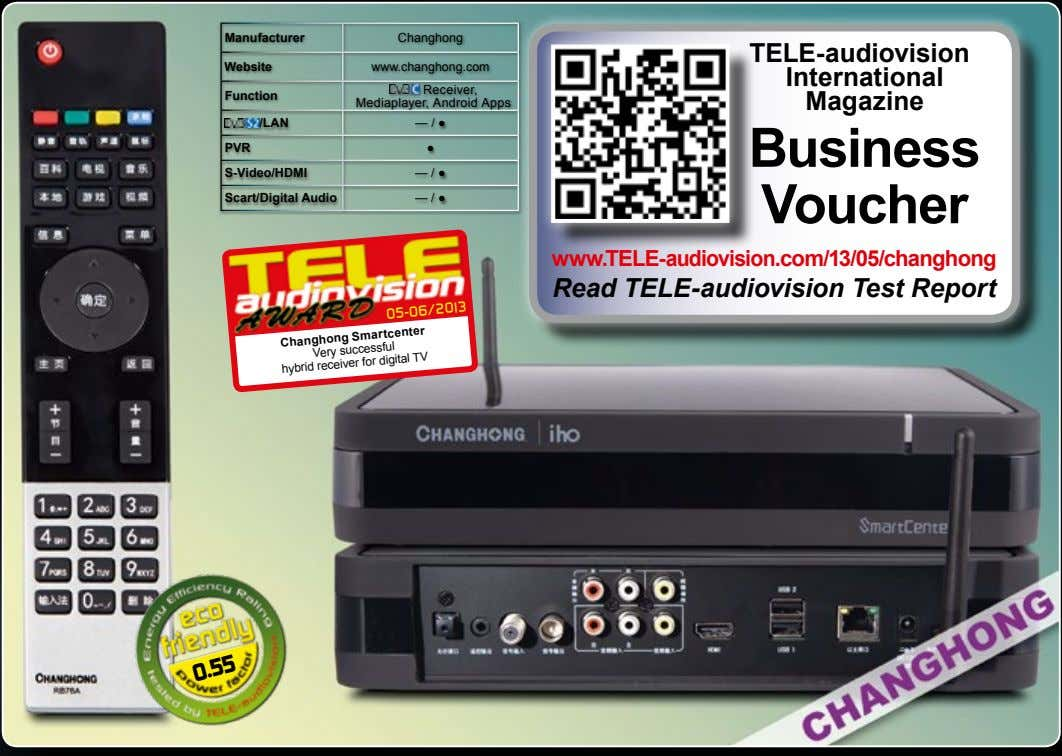 Manufacturer Changhong TELE-audiovision Website www.changhong.com International Function Receiver, Mediaplayer,