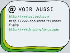 voir aussi http://www.pacaest.com http://www-sop.inria.fr/index_ fr.php http://www.fing.org/smusique