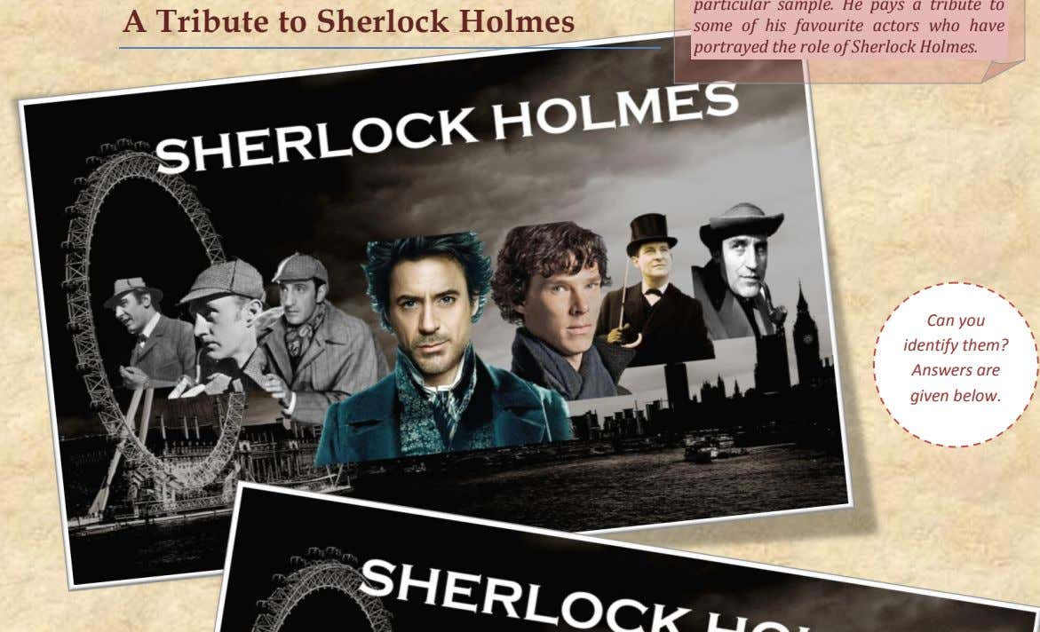 A Tribute to Sherlock Holmes Can you identify them? Answers are given below.