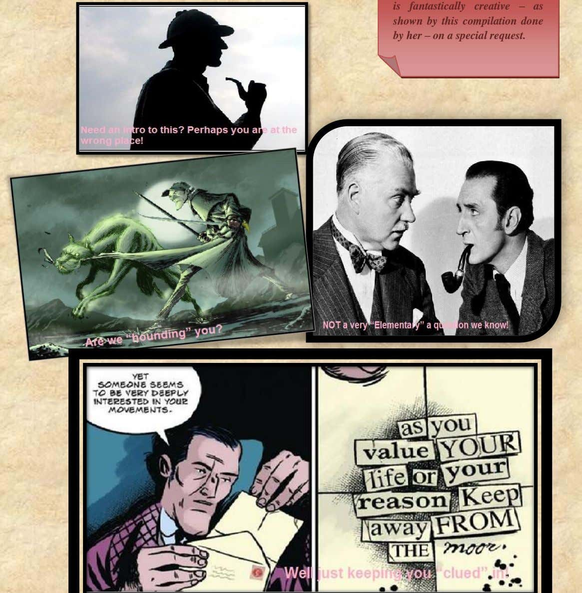shown by this compilation done by her – on a special request. Montage Sherlock Holmes Society