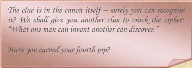 "man can invent another can discover."" Have you earned your fourth pip? Sherlock Holmes Society of"