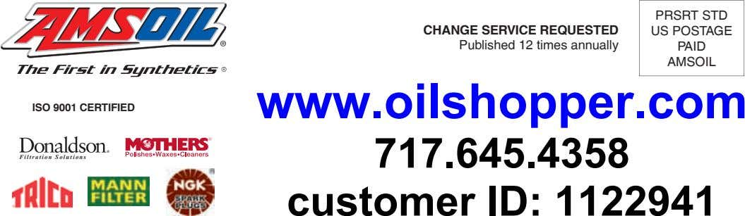 PrSrt Std CHAnGE SErVICE rEQuESTED Published 12 times annually US POStAge PAId AMSOIL ISO 9001