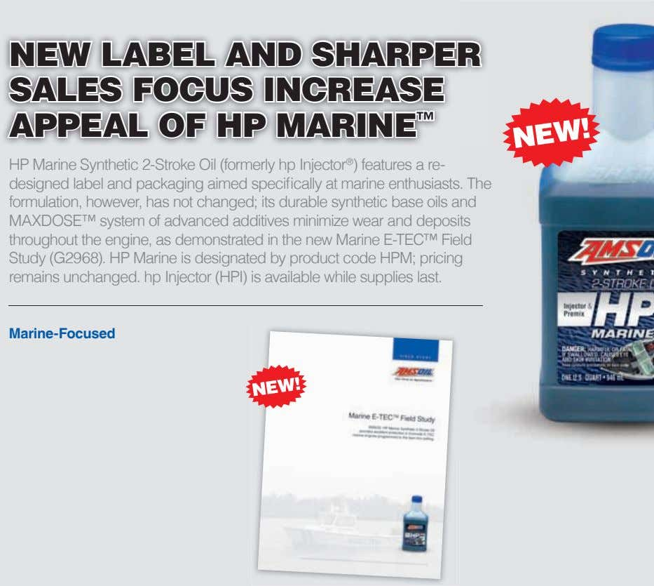 new lAbel And shArPer sAles focus increAse APPeAl of hP mArine ™ HP Marine Synthetic