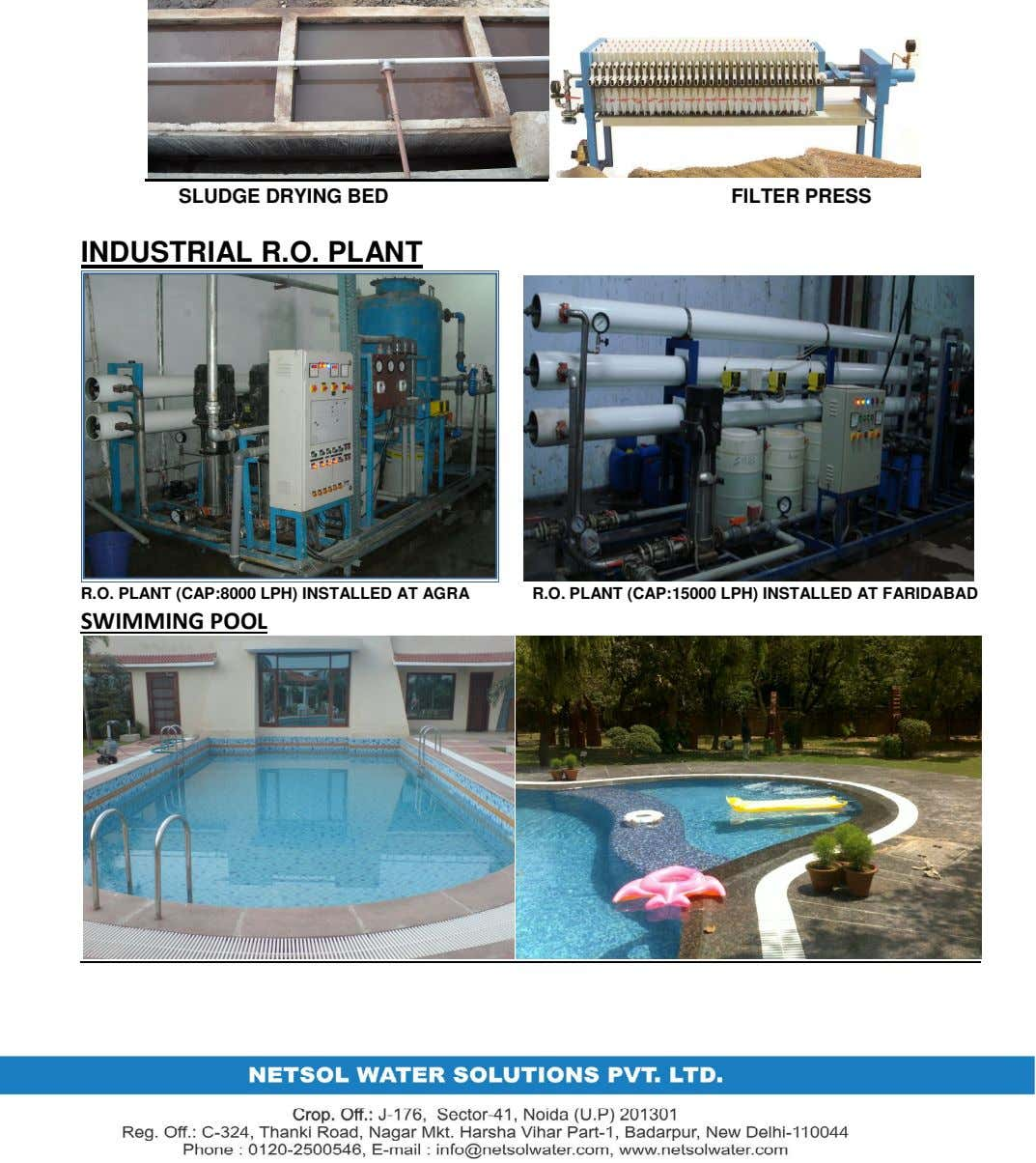 SLUDGE DRYING BED FILTER PRESS INDUSTRIAL R.O. PLANT R.O. PLANT (CAP:8000 LPH) INSTALLED AT AGRA