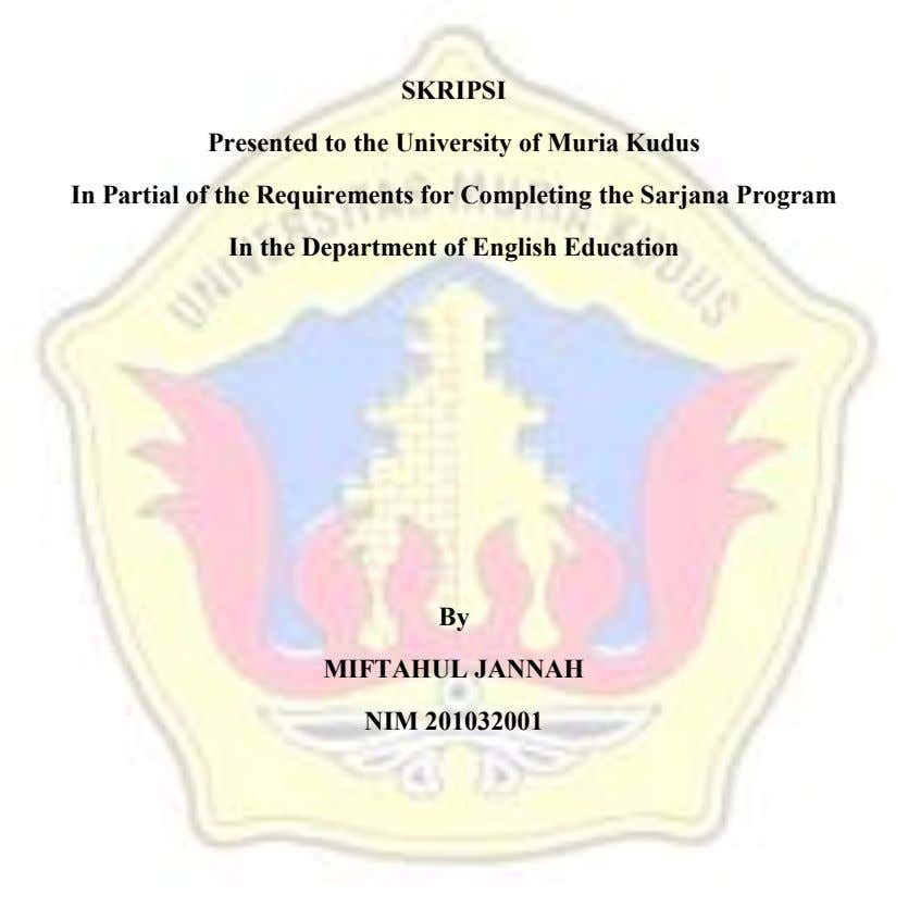 SKRIPSI Presented to the University of Muria Kudus In Partial of the Requirements for Completing